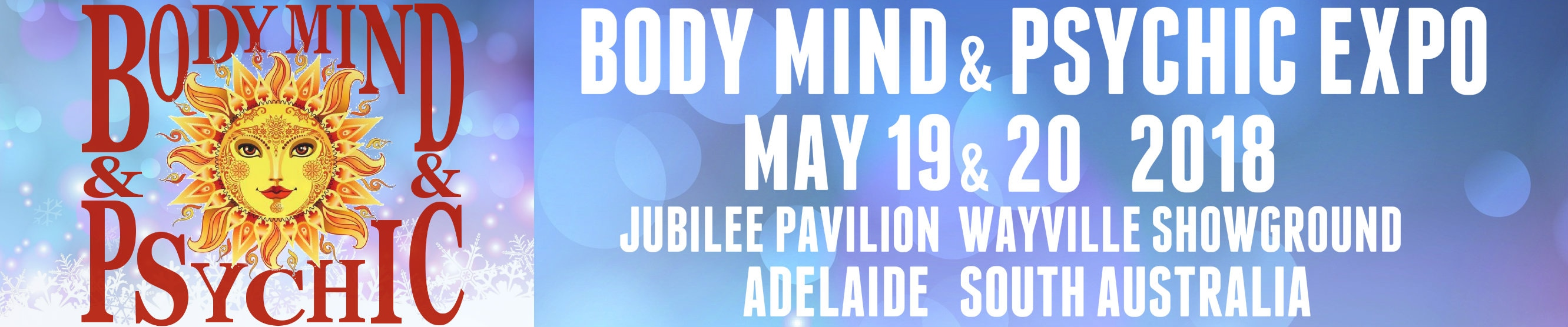 19-20th May 2018 | Adelaide Body Mind & Psychic Expo